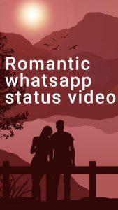 romantic whatsapp status video download