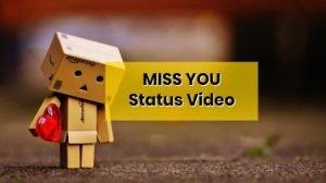 Miss-you-whatsapp-status-video-download