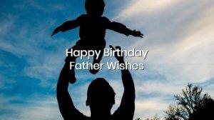 happy birthday father wishes